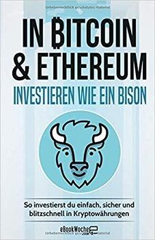 In Bitcoin & Ethereum investieren wie ein BISON